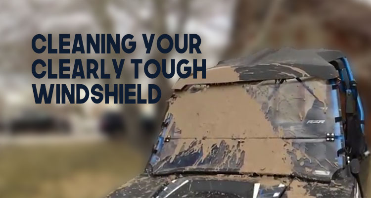 Cleaning UTV Windshields from Clearly Tough